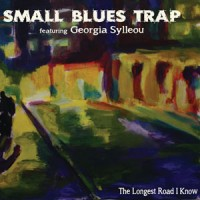 Small Blues Trap feat. Georgia Sylaiou - The Longest Road I Know