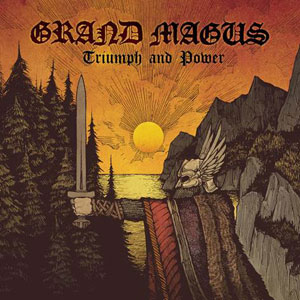 Grand Magus - Power And Triumph