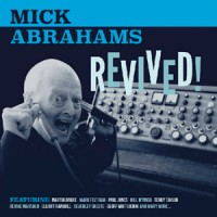 Mick Abrahams - Revived