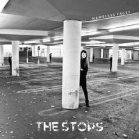 The Stops - Nameless Faces