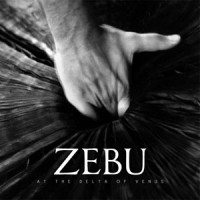 Zebu - At The Delta Of Venus (EP)