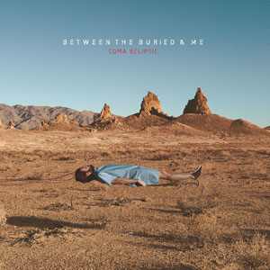 Between The Buried And Me - Coma Ecliptic