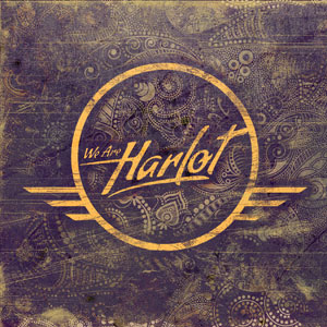 We Are Harlot - We Are Harlot