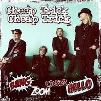 Cheap Trick - Bang, Zoom, Crazy... Hello
