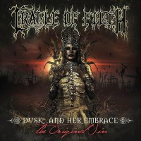 Cradle Of Filth - Dusk… And Her Embrace - The Original Sin