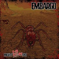 Embargo - Mighty Killer Ant (EP)