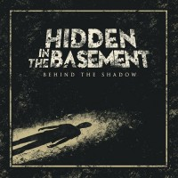Hidden In The Basement - Behind The Shadow