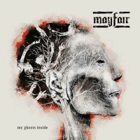 Mayfair - My Ghosts Inside