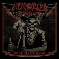 Steamroller Assault - Dead Man's Hand