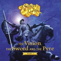Eloy - The Vision, The Sword And The Pyre (Part I)