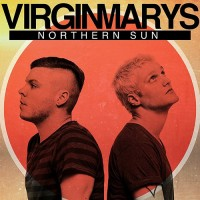 The Virginmarys - Northern Sun