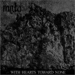 Mgla - With Hearts Toward None