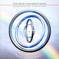 The Devin Townsend Band - Accelerated Evolution