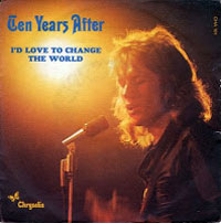 Ten Years After - I'd Love To Change The World