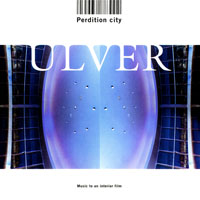 Ulver - Perdition City