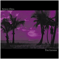 Songs: Ohia - The Lioness