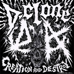 D-Clone - Creation And Destroy