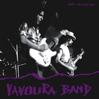 Vavoura Band - Live - The Early Days