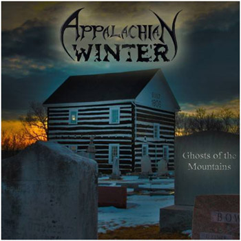Appalachian Winter - Ghost Of The Mountains
