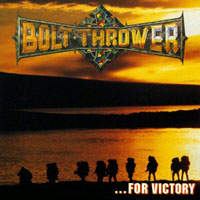 Bolt Thrower - ...For Victory