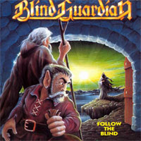 Blind Guardian - Follow The Blind
