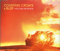 Counting Crows & Bløf - Holiday In Spain