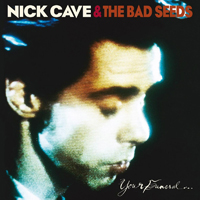 Nick Cave And The Bad Seeds - Your Funeral... My Trial?