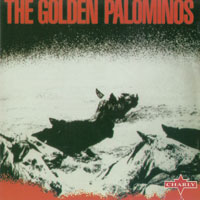 The Golden Palominos - The Golden Palominos