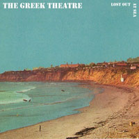 The Greek Theater - Lost Out At Sea