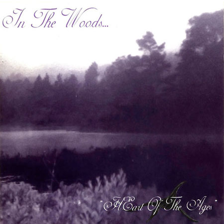 In The Woods... - Heart Of The Ages