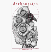 Darkentries - The Make Believe