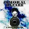 Immoral Hazard - A Minor Innovation