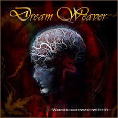Dream Weaver - Words Carved Within