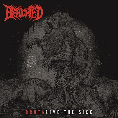 Benighted - Brutalive Τhe Sick
