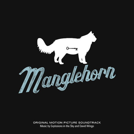 manglehorn explosions in the sky