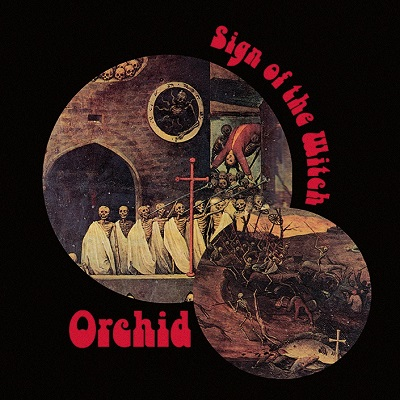 Orchid - Sign Of The Witch