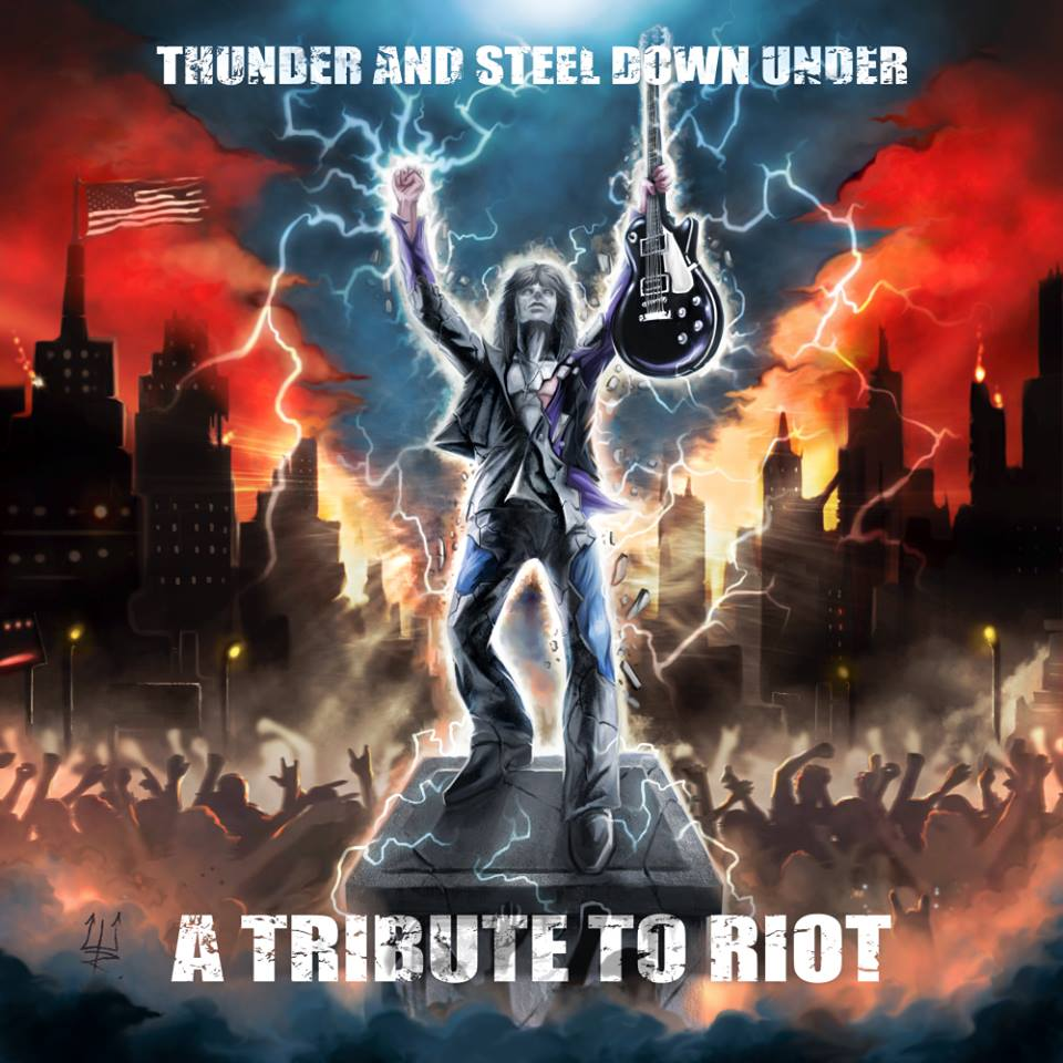 Thunder And Steel Down Under - A Tribute To Riot