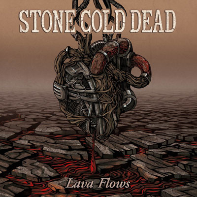 Stone Cold Dead - Lava Flows
