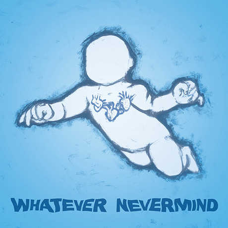 wahtevernevermindcover
