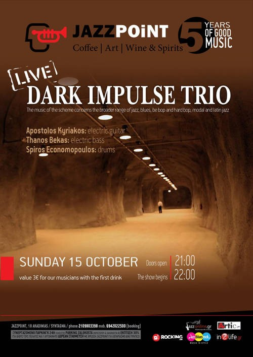 Dark Impulse Trio Αθήνα @ Jazz Point