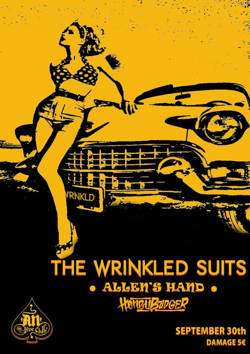 The Wrinkled Suits, Allen's Hand, HoneyBadger @ AN Club