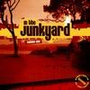Various Artists - In The Junkyard Volume One