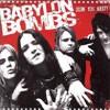 Babylon Bombs - Doin' You Nasty