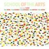 School Of The Arts - School Of The Arts