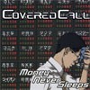 Covered Call - Money Never Sleeps