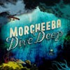 Morcheeba - Dive Deep