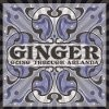 Ginger - Going Through Arlanda