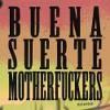 Raintear - Buena Suerte Motherfuckers