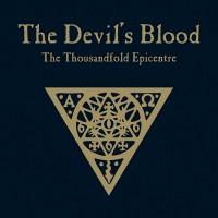 The Devil's Blood - The Thousandfold Epicentre