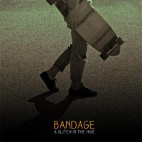 Bandage - A Glitch On The Hive (EP)
